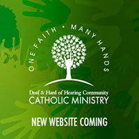 Deaf & Hard of Hearing Catholic Ministry website promotional image